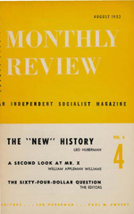 Monthly Review Volume 4, Number 4 (August 1952)