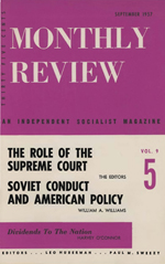 Monthly Review Volume 9, Number 4 (September 1957)