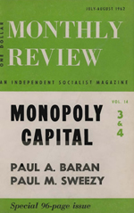 Monthly Review Volume 14, Number 3 (July-August 1962)