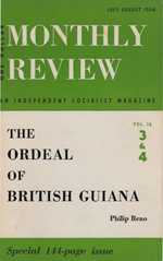 Monthly Review Volume 16, Number 3 (July-August 1964)