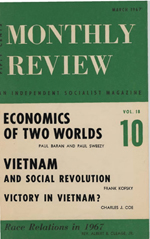 Monthly Review Volume 18, Number 10 (March 1967)