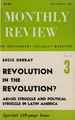 Monthly Review Volume 19, Number 3 (July-August 1967)