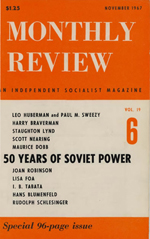 Monthly Review Volume 19, Number 6 (November 1967)