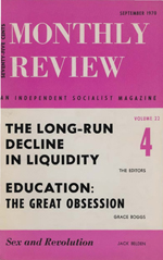 Monthly Review Volume 22, Number 4 (September 1970)