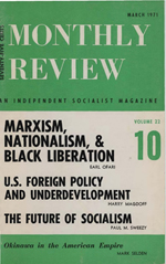 Monthly Review Volume 22, Number 10 (March 1971)