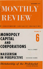 Monthly Review Volume 23, Number 6 (November 1971)