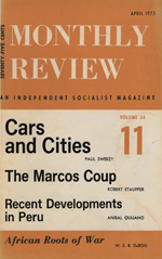 Monthly Review Volume 24, Number 11 (April 1973)