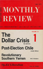Monthly Review Volume 25, Number 1 (May 1973)