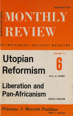 Monthly Review Volume 25, Number 6 (November 1973)