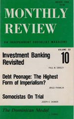 Monthly Review Volume 33, Number 10 (March 1982)
