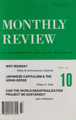 Monthly Review Volume 45, Number 10 (March 1994)
