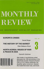 Monthly Review Volume 46, Number 3 (July-August 1994)