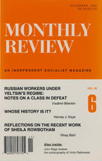 Monthly Review Volume 48, Number 6 (November 1996)